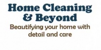 Home Cleaning & Beyond